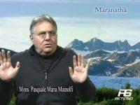 Maranathà puntata n.538 del 30/04/2016
