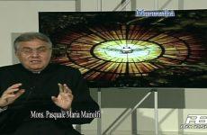 Maranathà puntata n.699 del 25/05/2019